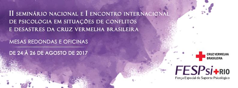 Cruz Vermelha Brasileira abre inscrição para Seminário Nacional e Encontro Internacional de Psicologia